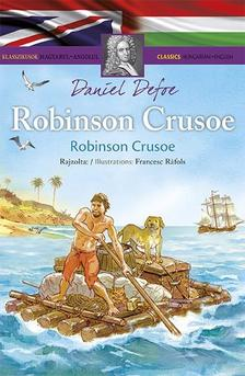 Klasszikusok magyarul - angolul: Robinson Crusoe/Robinson Crusoe