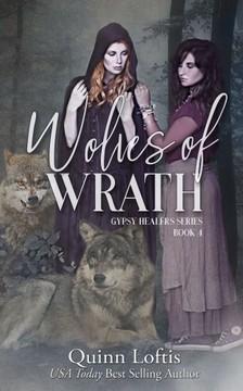 Loftis Quinn - Wolves of Wrath [eKönyv: epub, mobi]