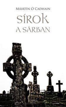 Máirtín Ó Cadhain - Sírok a sárban [antikvár]