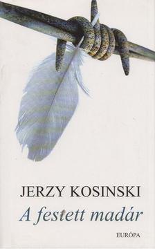 KOSINSKI JERZY - A festett madár [antikvár]