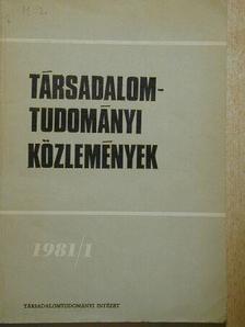 Ágoston László - Társadalomtudományi Közlemények 1981/1. [antikvár]