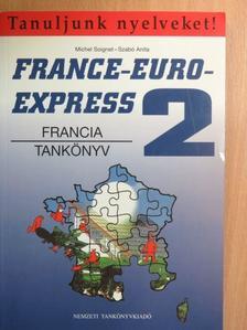 Michel Soignet - France-Euro-Express 2. - Tankönyv [antikvár]