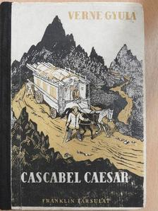 Verne Gyula - Cascabel Caesar I-II. [antikvár]