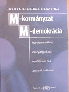 Budai Balázs Benjamin - M-kormányzat - M-demokrácia [antikvár]