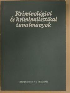 Dr. Bakóczi Antal - Kriminológiai és kriminalisztikai tanulmányok 21. [antikvár]