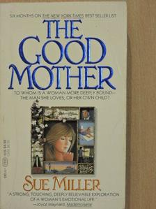 Sue Miller - The Good Mother [antikvár]