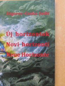Zágorec-Csuka Judit - Új horizontok [antikvár]
