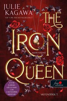 Julie Kagawa - The Iron Queen - Vaskirálynő (Vastündérek 3.)