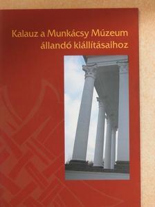 Ando György - Kalauz a Munkácsy Múzeum állandó kiállításaihoz [antikvár]