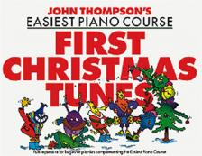 THOMPSON, JOHN - JOHN THOMPSON'S EASIEST PIANO COURSE FIRST CHRISTMAS TUNES