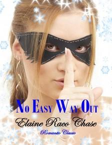 Chase Elaine Raco - No Easy Way Out [eKönyv: epub, mobi]