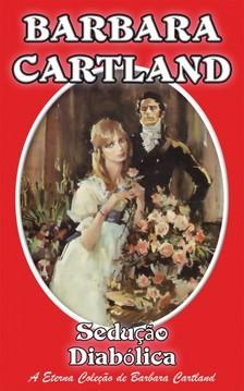 Barbara Cartland - Seduçao Diabólica [eKönyv: epub, mobi]