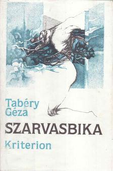 Tabéry Géza - Szarvasbika [antikvár]