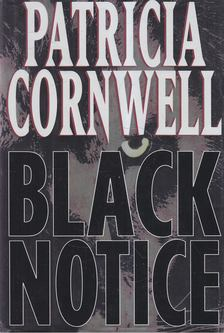 Patricia Cornwell - Black Notice [antikvár]