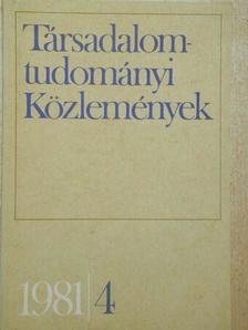 Balogh István - Társadalomtudományi Közlemények 1981/4. [antikvár]