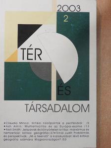 Bajmócy Péter - Tér és Társadalom 2003/2. [antikvár]