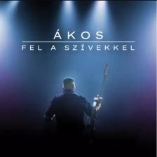Ákos - FEL A SZÍVEKKEL MAXI CD