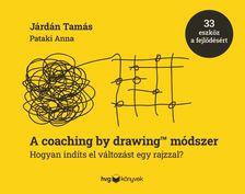 Járdán Tamás-Pataki Anna - A coaching by drawing(TM) módszer
