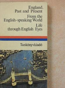 Alexander Pope - England, past and present/From the English-speaking World/Life through English Eyes [antikvár]