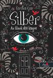 Kerstin Gier - Silber - Az álmok elsõ könyve (Silber 1.) - PUHA BORÍTÓS