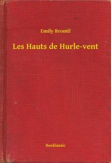 Emily Bronte - Les Hauts de Hurle-vent [eKönyv: epub, mobi]