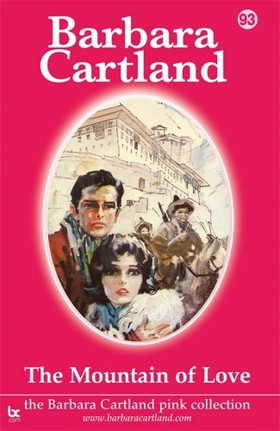 Barbara Cartland - The Mountain of Love [eKönyv: epub, mobi]
