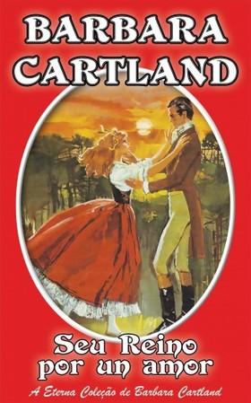 Barbara Cartland - Seu Reino Por un Amor [eKönyv: epub, mobi]