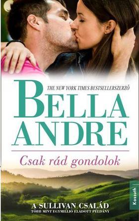 Bella André - CSAK RÁD GONDOLOK