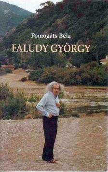 Pomogáts Béla - Faludy György [antikvár]