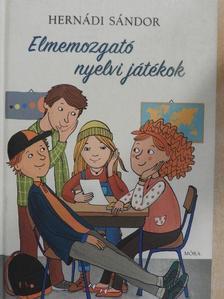 Hernádi Sándor - Elmemozgató nyelvi játékok [antikvár]
