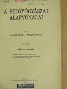 Magyar Imre - A belgyógyászat alapvonalai II. (töredék) [antikvár]