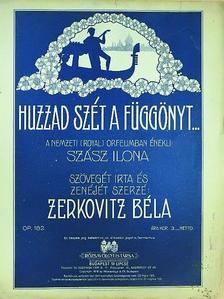 Zerkovitz Béla - Huzzad szét a függönyt... [antikvár]