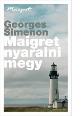 Georges Simenon - Maigret nyaralni megy