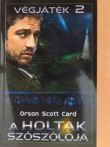 Orson Scott Card - A Holtak Szószólója [antikvár]