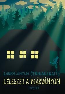 Laura Sintija Èerniauskaite - Lélegzet a márványon