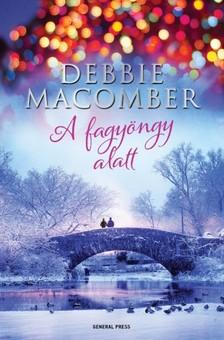 Debbie Macomber - A fagyöngy alatt [eKönyv: epub, mobi]