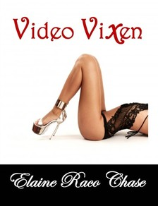 Chase Elaine Raco - Video Vixen (Romantic Comedy) [eKönyv: epub, mobi]