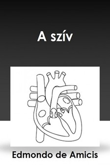 EDMONDO DE AMICIS - A szív [eKönyv: epub, mobi]