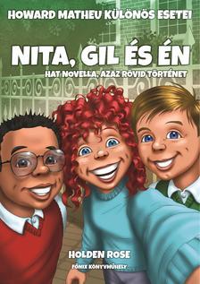 Holden Rose - Nita, Gil és én
