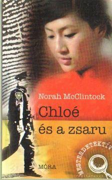MCCLINTOCK, NORAH - Chloé és a zsaru [antikvár]