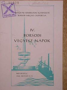 Bereczki László - IV. Borsodi Vegyész Napok előadásai [antikvár]