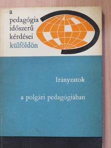 B. L. Vulfszon - Irányzatok a polgári pedagógiában [antikvár]
