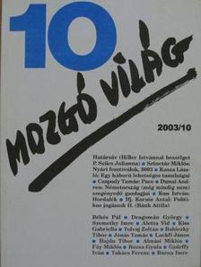 Aletta Vid - Mozgó Világ 2003. október [antikvár]