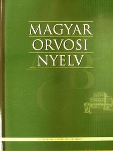 Berényi Mihály - Magyar Orvosi Nyelv 2007. december [antikvár]