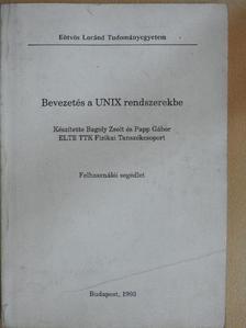 Bagoly Zsolt - Bevezetés a UNIX rendszerekbe [antikvár]
