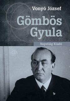 Vonyó József - Gömbös Gyula
