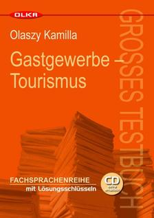 Olaszy Kamilla - Gastgewerbe - Tourismus - Großes Testbuch + CD Pack