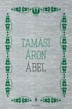 TAMÁSI ÁRON - Ábel [eKönyv: epub, mobi]
