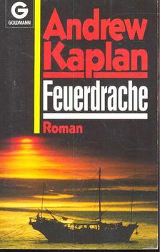 ANDREW KAPLAN - Feuerdrache [antikvár]