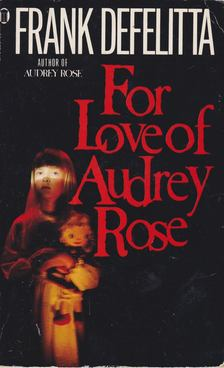 FELITTA, FRANK DE - For Love Of Audrey Rose [antikvár]